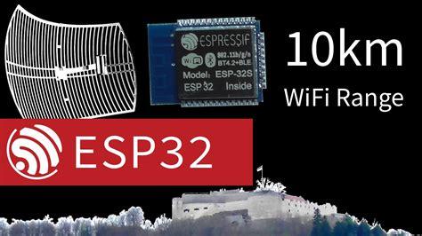 esp wifi range testing km  directional antenna youtube