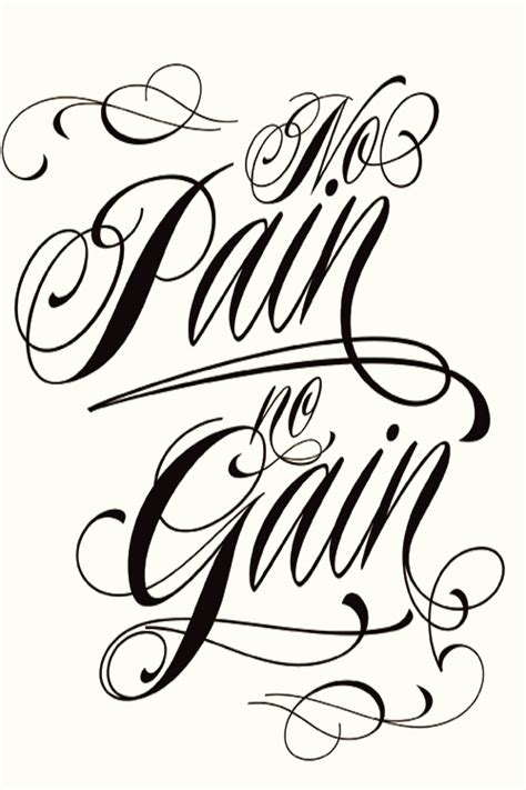tattoo fonts joined up no pain no gain words to live by pinterest tattoo