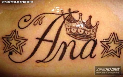 imagenes que digan ana tatuaje de ana coronas estrellas