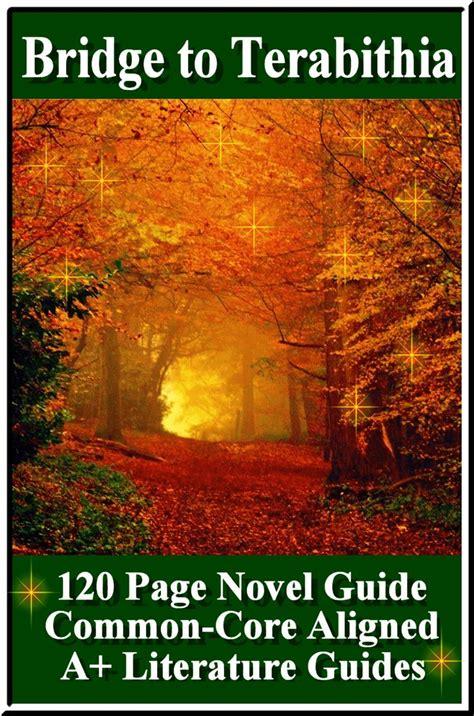 bridge to terabithia novel study guides for the teacher bridge to terabithia essay