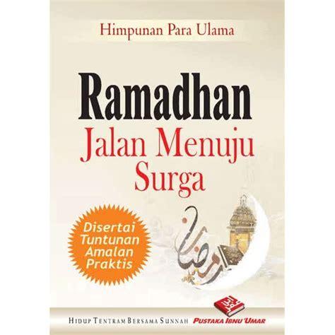 Imam Al Ghazali Meniti Jalan Menuju Surga buku ramadhan jalan menuju surga