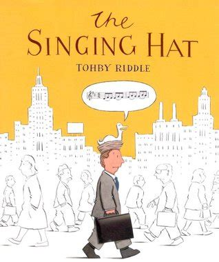 the singing hat by tohby riddle reviews discussion