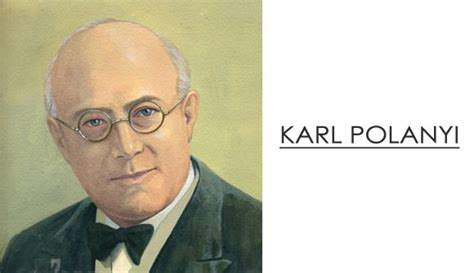 karl polanyi a on the left books economist karl polanyi biography theories and books