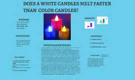do white candles burn faster than colored candles research does a white candle melt faster than by stefany on prezi