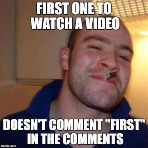 Comment Meme - good guy greg meme imgflip