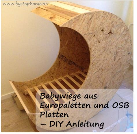 Le Aus Europaletten by Babywiege Diy Aus Europaletten Favoriten