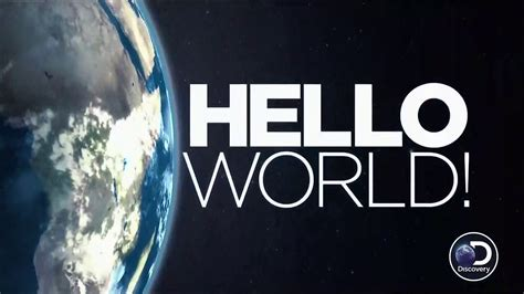 hello world discovery channel hello world series 1 2016 avaxhome