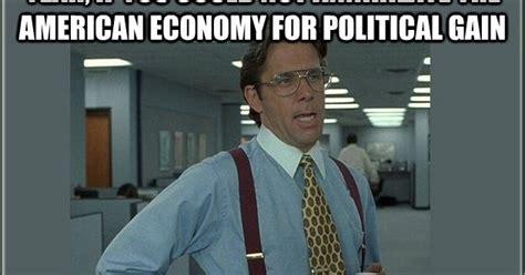 lumbergh meme political memes office space lumbergh meme american