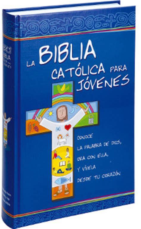 la biblia catlica para 8490731233 biblia cat 243 lica para j 243 venes pasta dura con u 241 eros
