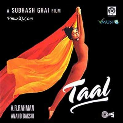 download mp3 from taal taal 1999 hindi movie high quality mp3 songs listen and