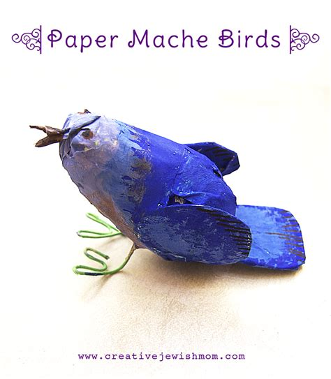 How To Make Paper Mache Birds - creative