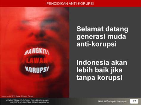Pendidikan Anti Korupsi membiarkan pt korupsi begitukah pendidikan antikorupsi