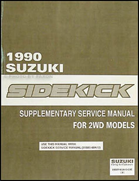 1994 suzuki sidekick repair shop manual supplement original 1990 suzuki sidekick js 2wd repair shop manual supplement original