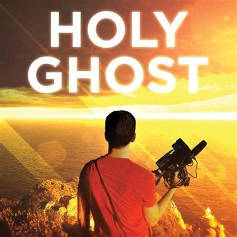 holy ghost film quotes pastor gabe s blog a review of the wanderlust film quot the