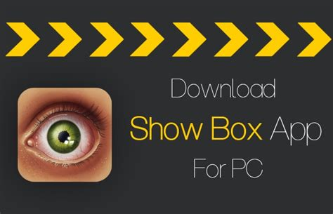 showbox apk for pc showbox for pc for windows 7 8 1 8