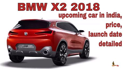 Bmw X2 Price by 2018 Bmw X2 Upcoming Car In India Price Launch Date
