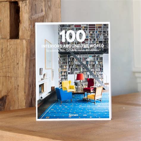 100 interiors around the livre de d 233 coration int 233 rieure livre design ou livre de d 233 co