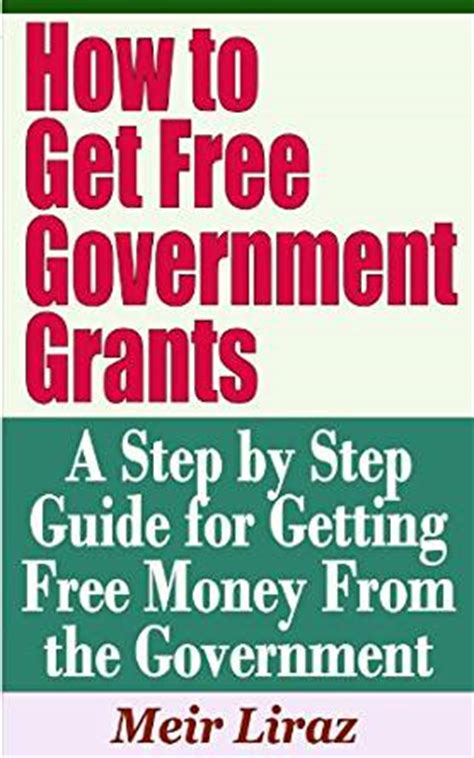 how to get free government grants a step by