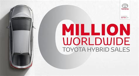toyota sales worldwide worldwide sales of toyota hybrids reach 10 million