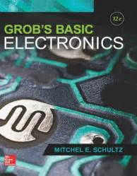 Grobs Basic Electronics 12 Schultz books you should read basic electronics hackerworld