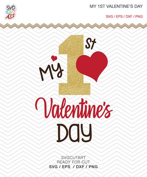 1st valentines day my 1st s day cut file dxf svg png eps