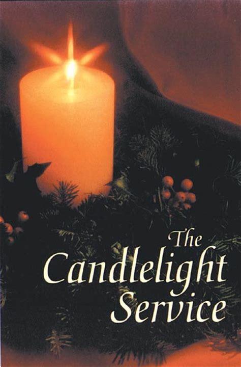 Candlelight Service Program - the candlelight service bulletin preprinted