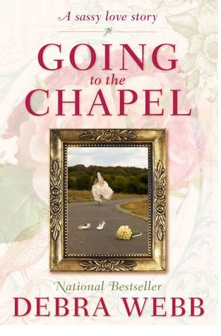 Going To The Chapel by Book Review Going To The Chapel By Debra Webb Mboten