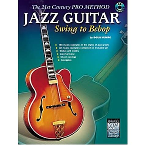 how to play swing guitar alfred jazz guitar swing to bebop musician s friend