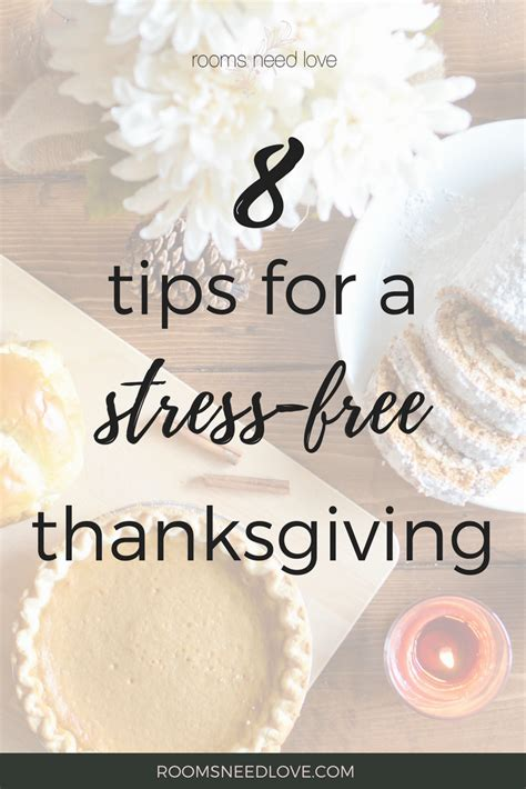 12 tips for a stress 8 tips for hosting a stress free thanksgiving rooms need love professional organizing