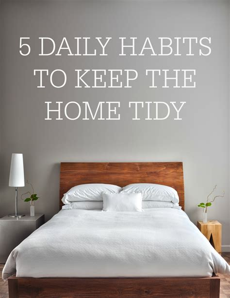 how to tidy bedroom 5 daily habits to keep the home tidy simple homemaking