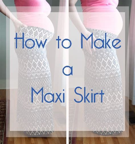 17 best ideas about maxi skirt tutorial on diy