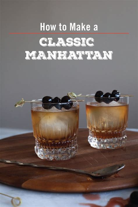 how to make a manhattan drink 270 best whiskey cocktails images on pinterest whiskey
