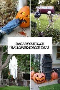 outside home decor ideas 28 scary outdoor halloween d 233 cor ideas shelterness