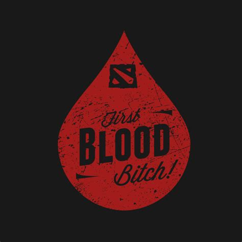 T Shirt Oceanseven Dota W dota 2 blood b itch dota 2 t shirt
