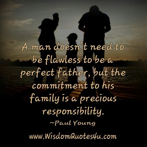 a man doesn t need to be perfect to make a woman happy all a man doesn t need to be flawless to be a perfect father