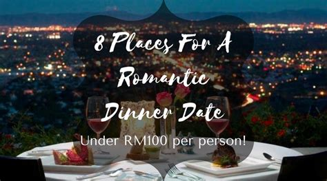 8 Places To Go For A Date by 8 Places For A Fancy Intimate Date In Kl For