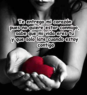 cuando ã contigo ã when i lived with te entrego mi coraz 243 n pues no quiere estar conmigo sabe
