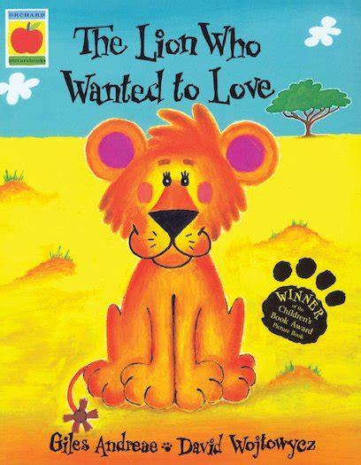 the lion who wanted the lion who wanted to love scholastic shop