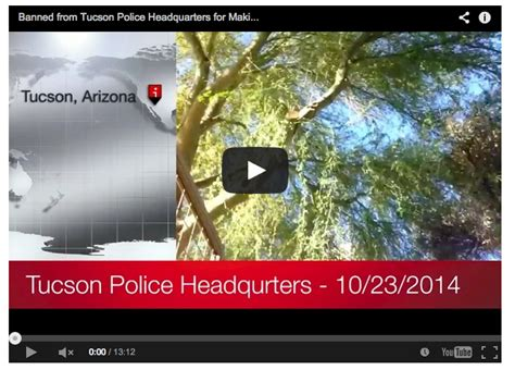 Tucson Department Arrest Records Quot Banned Quot From Tuscon Department Building For Requesting Records
