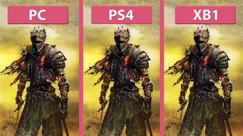 Pc Souls 3 souls 3 pc vs ps4 vs xbox one graphics comparison
