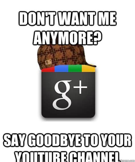 Meme Google Plus - scumbag google plus memes quickmeme