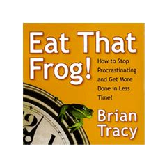 libro eat that frog 21 time management resources for accelerated success home business resources