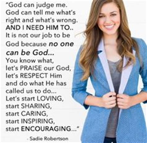 sadie robinson i know she quot be confident in who god made you to be quot sadie robertson