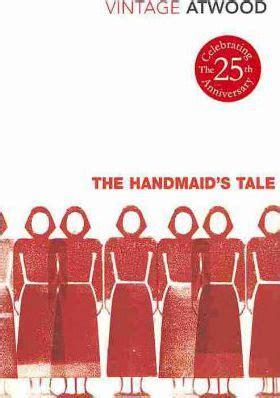 the handmaids tale vintage the handmaid s tale margaret atwood 9780099511663