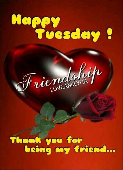 thank you for being my friend images thank you for being my friend tuesday quote pictures
