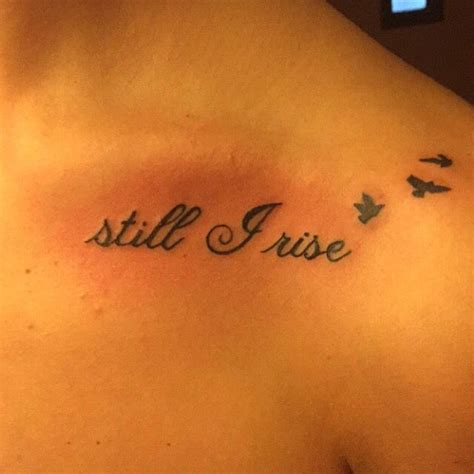 25 gorgeous still i rise tattoo ideas on pinterest