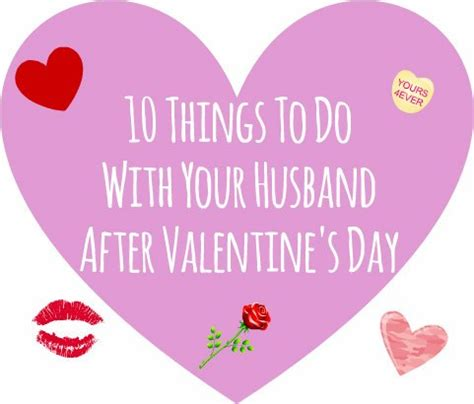 10 Things To Do With Your Partner by 10 Things To Do With Your Husband After S Day