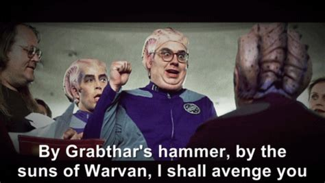 by grabthars hammer galaxy quest to become tv show 10 galaxy quest quotes you can use in everyday life playbuzz