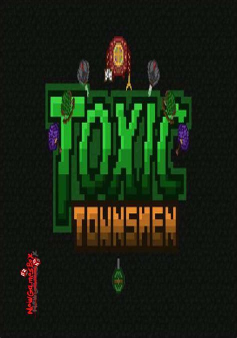download mod game townsmen toxic townsmen free download full version pc game setup