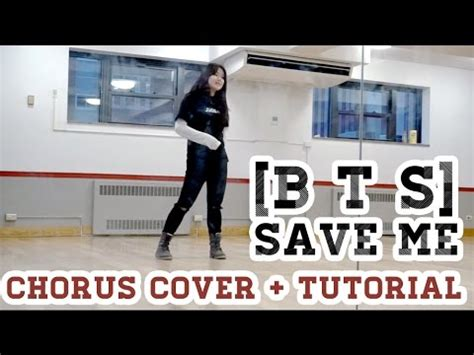 tutorial dance cover bts save me chorus dance cover mirrored tutorial